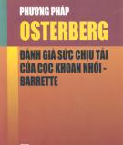 Ebook Phương pháp Osterberg Đánh giá sức chịu tải của cọc khoan nhồi barrette: Phần 2 - PGS. TS. Nguyễn Hữu Đầu