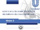 Bài thuyết trình: Hành vi mua của người tiêu dùng về sản phẩm P/S của Unilever Việt Nam