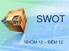Bài thuyết trình: Mô hình SWOT