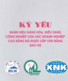 Ebook Kỷ yếu Nhãn hiệu hàng hóa, kiểu dáng công nghiệp của các doanh nghiệp Cao Bằng đã được cấp văn bằng bảo hộ: Phần 2 - Sở Khoa học và Công nghệ Tỉnh Cao Bằng