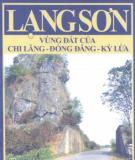 Ebook Lạng Sơn - Vùng đất của Chi Lăng - Đồng Đăng - Kỳ Lừa: Phần 1 - Mã Thế Vinh