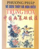 Hướng dẫn vẽ sơn thủy và hoa điểu Trung Quốc: Phần 2