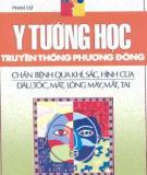 Ebook Y tướng học truyền thống phương Đông(Tập 2): Phần 2 - Phan Cử (biên soạn)