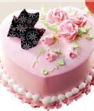 Hướng dẫn cách làm 3 loại bánh kem cực ngon mừng sinh nhật