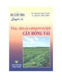 Ebook Trồng - chăm sóc & phòng trừ sâu bệnh cây bông vải - KS. Nguyễn Mạnh Chinh, TS. Nguyễn Đăng nghĩa