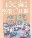 Ebook Đồng bằng sông Cửu Long - Vùng đất con người: Phần 2 - NXb Quân đội Nhân dân