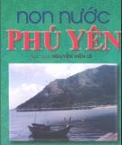 Ebook Non nước Phú Yên: Phần 1 - Nguyễn Đình Tư