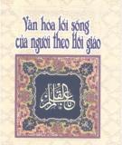 Ebook Văn hóa lối sống của người theo Hồi Giáo: Phần 1 - Nguyễn Mạnh Cường