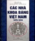 Ebook Các nhà khoa bảng Việt Nam từ 1075 - 1919: Phần 1 - Ngô Đức Thọ, Nguyễn Thúy Nga, Nguyễn Hữu Mùi