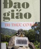 Ebook Đạo giáo - Tri thức cơ bản: Phần 2 - ThS. Nguyễn Mạnh Cường