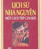 Một cách tiếp cận mới - Lịch sử Nhà Nguyễn: Phần 1
