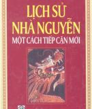 Ebook Lịch sử Nhà - Nguyễn Một cách tiếp cận mới: Phần 2 - NXB Đại học Sư phạm