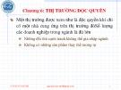 Bài giảng Kinh tế vi mô: Chương 7 - Nguyễn Văn Vũ An