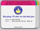 Bài giảng Tổ chức trò chơi dân gian - Trịnh Thị Ngà