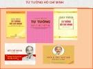 Bài giảng Tư tưởng Hồ Chí Minh: Chương 7 – ThS. Hoàng Minh Loan