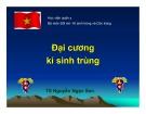 Bài giảng bộ môn Sốt rét - Kí sinh trùng và côn trùng: Đại cương ký sinh trùng - TS. Nguyễn Ngọc San (Học viện Quân y)