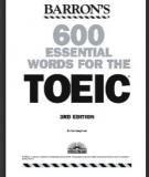 Ebook 600 Essential Words for the TOEIC: Phần 1 - Dr. Lin Lougheed