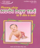 Ebook Phương pháp nuôi dạy trẻ từ 0 đến 6 tuổi: Phần 2 - Vương Xuân Yến (biên dịch)