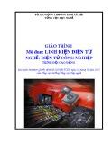 Giáo trình Linh kiện điện tử - Nghề: Điện tử công nghiệp - Trình độ: Cao đẳng (Tổng cục Dạy nghề)