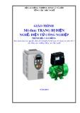 Giáo trình Trang bị điện - Nghề: Điện tử công nghiệp - Trình độ: Cao đẳng (Tổng cục Dạy nghề)