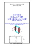 Giáo trình Máy điện - Nghề: Điện tử công nghiệp - Trình độ: Trung cấp (Tổng cục Dạy nghề)