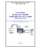 Giáo trình PLC cơ bản - Nghề: Điện tử công nghiệp - Trình độ: Trung cấp (Tổng cục Dạy nghề)