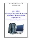 Giáo trình Kỹ thuật ghép nối máy tính - Nghề: Điện tử công nghiệp - Trình độ: Trung cấp (Tổng cục Dạy nghề)