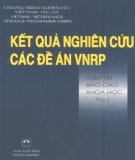 Tóm tắt báo cáo khoa học Kết quả nghiên cứu các đề án VNRP (Tập 2): Phần 2