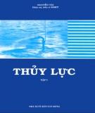 Giáo trình Thủy lực: Tập 1 (Phần 2) - GS.TSKH. Nguyễn Tài