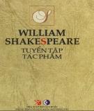 Ebook Tuyển tập tác phẩm William Shakespeare: Phần 1 - NXB Sân khấu