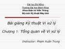 Bài giảng Kỹ thuật vi xử lý: Chương 1 - Phạm Xuân