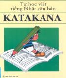 Hướng dẫn tự học viết tiếng Nhật căn bản Katakana: Phần 1