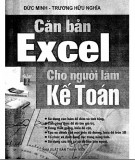Ebook Căn bản Excel cho người làm kế toán: Phần 1 - Đức Minh, Trương Hữu Nghĩa