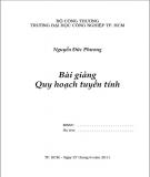 Bài giảng Quy hoạch tuyến tính: Phần 1 - Nguyễn Đức Phương