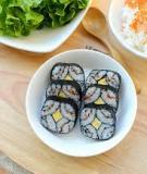 6 bước làm sushi tôm trứng tại nhà rất đơn giản