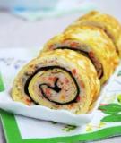 Cách làm sushi trứng ngon và nhanh nhất