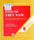 Giáo trình Lịch sử Việt Nam từ nguồn gốc đến thế kỷ thứ X: Phần 1 - PGS.TS. Nguyễn Cảnh Minh (chủ biên)