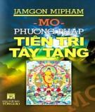 Ebook Phương pháp tiên tri Tây Tạng: Phần 1 - Jamgon Mipham