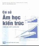 Thiết kế chất lượng âm - Cơ sở âm học kiến trúc: Phần 2