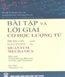 Ebook Bài tập và lời giải Cơ học lượng tử: Phần 2 - Yung Kuo Lim