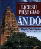 Ebook Lịch sử Phật giáo Ấn Độ: Phần 1 - Pháp sư Thánh Nghiêm, Thích Tâm Trí (dịch)