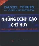 Ebook Những đỉnh cao chỉ huy - Cuộc chiến vì nền kinh tế thế giới: Phần 1 - Daniel Yergin, Josseph Stanislaw