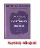 Ebook Thay thái độ - Đổi cuộc đời: Phần 2 - Keith D. Harrell