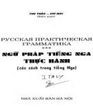 Ngữ pháp ngôn ngữ tiếng Nga thực hành: Phần 1