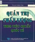 Ebook Quản trị chất lượng theo tiêu chuẩn quốc tế: Phần 2 - TS. Lưu Thanh Tâm