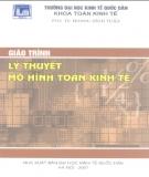 Giáo trình Lý thuyết mô hình Toán kinh tế: Phần 2 - PGS.TS. Hoàng Đình Tuấn (ĐH Kinh tế Quốc dân)