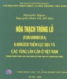Ebook Hóa thạch Trùng lỗ Kainozoi thềm lục địa và các vùng lân cận ở Việt Nam: Phần 2 - Viện Khoa học và Công nghệ Việt Nam