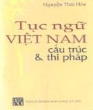 Ebook Tục ngữ Việt Nam cấu trúc và thi pháp: Phần 2 - Nguyễn Thái Hòa