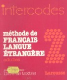 Ebook Intercodes 2 – Méthode Frangais langue Étrangère: Phần 1