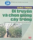 Giáo trình Di truyền và chọn giống cây trồng: Phần 1 – KS. Phạm Văn Duệ